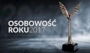 OSOBOWOŚĆ ROKU 2017 - Nominacje